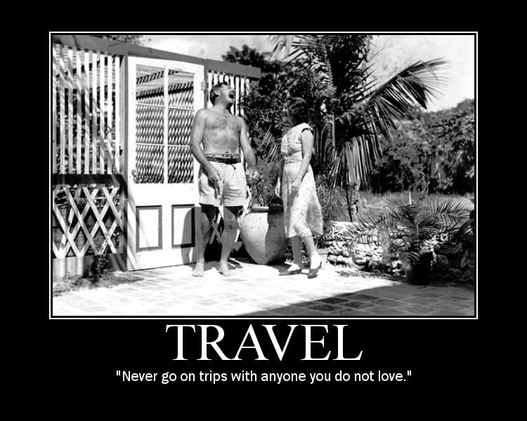 ernest hemingway travel trips quote motivational poster