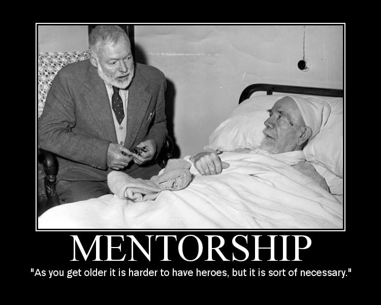 ernest hemingway heroes mentors quote motivational poster