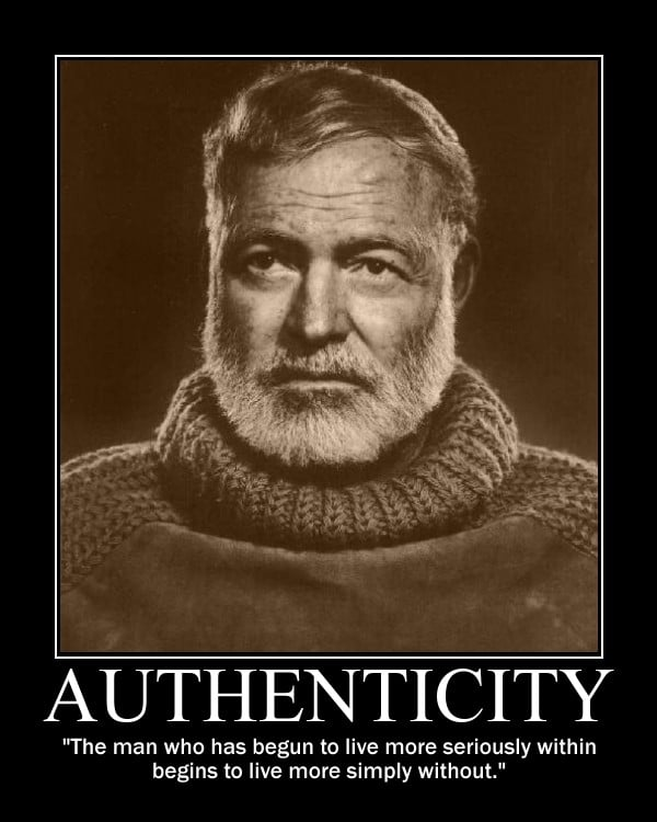 Motivational quote about Authenticity by Ernest Hemingway.