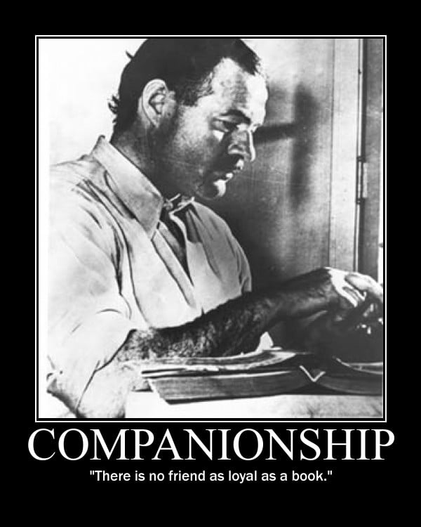 Motivational quote about Companionship by Ernest Hemingway.