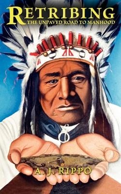 retribing book cover a. j. rippo indian chief