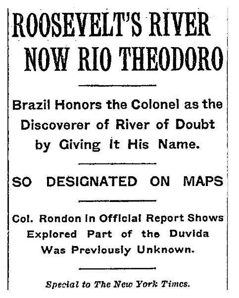 "Cover page of ""Roosevelt's River Now Rio Theodoro"" by Col. Rondon."
