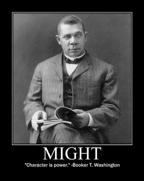 booker washington character is power quote motivational poster
