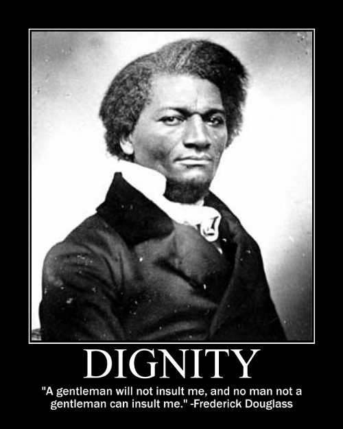 frederick douglass gentleman insult quote motivational poster