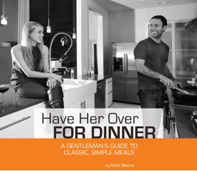 have her over for dinner matt moore cookbook cover