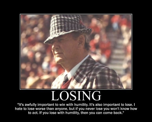 paul bear bryant winning losing quote motivational poster