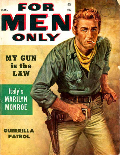 Vintage for men only magazine cover gun is law.