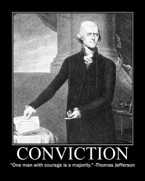 Thomas Jefferson's Conviction quote motivational poster.