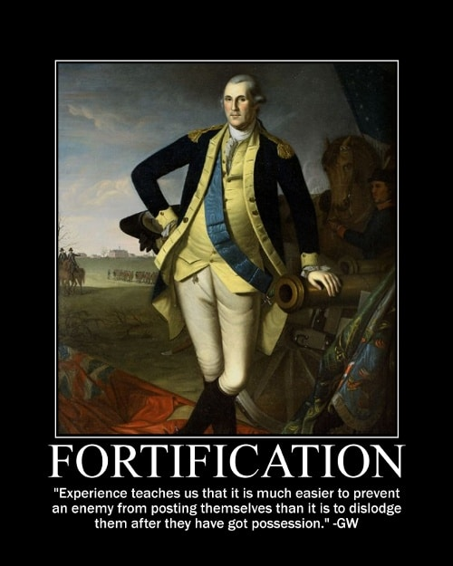 George Washington's Fortification quote motivational poster.