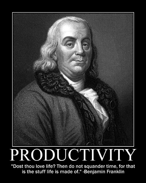 Benjamin Franklin's squander time quote motivational poster.