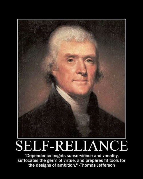Thomas Jefferson's Self Reliance quote motivational poster.