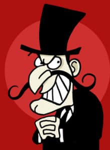 Snidely Whiplash with angry face.