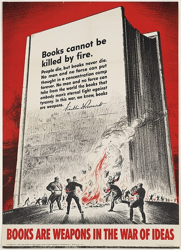 A poster about books are weapons in the war of ideas.