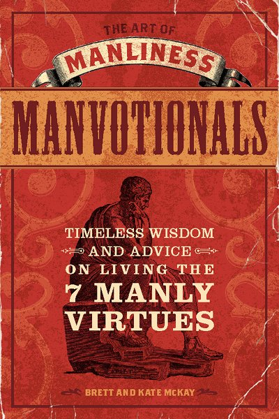 Book cover of manvotionals by Brett Mckay and Kate Mckay.