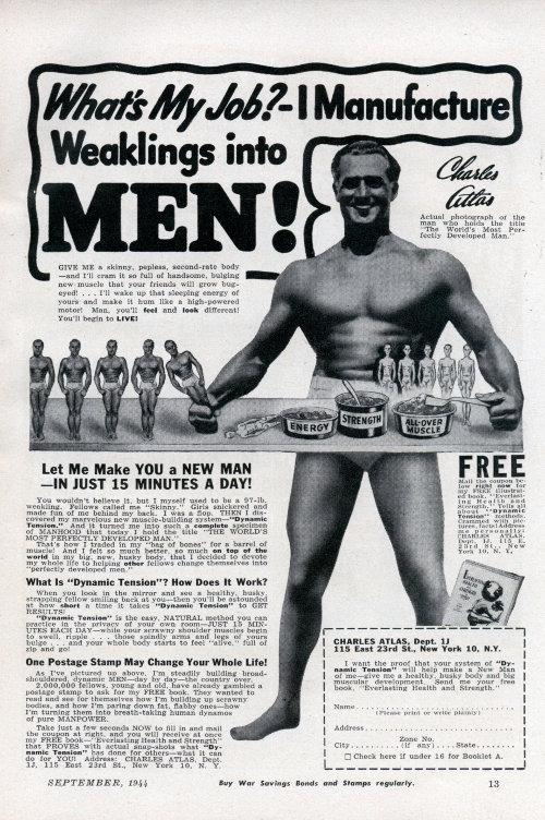 Charles Atlas weaklings into men advertisement.