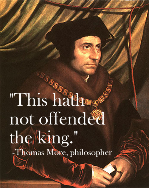 hath not offended the king thomas more famous last words