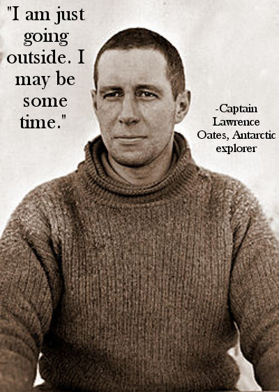 lawrence oates explorer last words just going outside