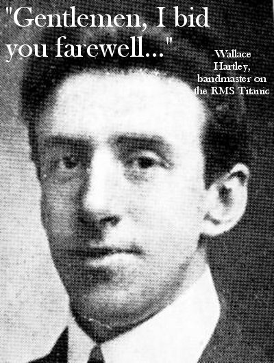 wallace hartley titanic last words i bid you farewell