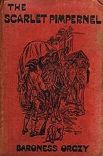 Book cover of The Scarlet Pimpernel byBaroness Emmuska Orczy.