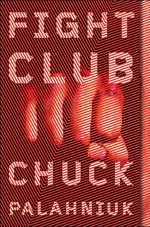 Book cover of Fight ClubbyChuck Palahniuk.