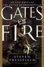 Gates of fire: an epic novel of the battle of thermopylae by steven press field. book cover.