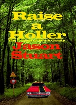 Book cover of Raise a Hollerby Jason Stuart.