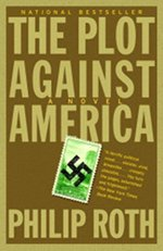 Book cover of The Plot Against America by Philip Roth.