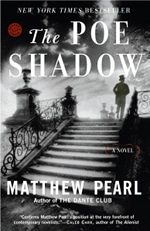 Book cover of The Poe Shadow by Matthew Pearl.