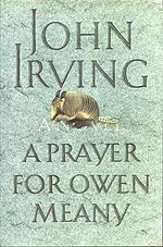 Book cover of A Prayer For Owen Meanyby John Irving.