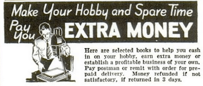 Vintage ad advertisement hobby spare time extra money.