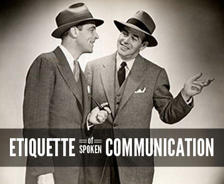 etiquette of spoken communication conversation rules