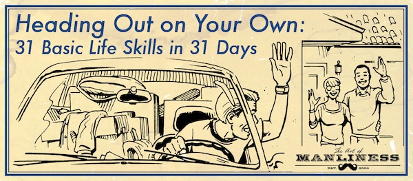 """Heading out on your own"" by The Art of Manliness."