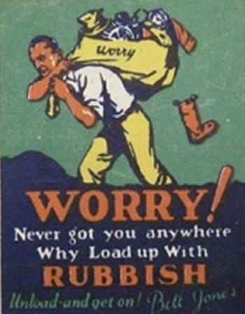 Vintage motivational business poster worry.