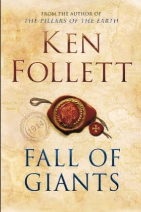 Book cover of Fall of Giants by Ken Follett.