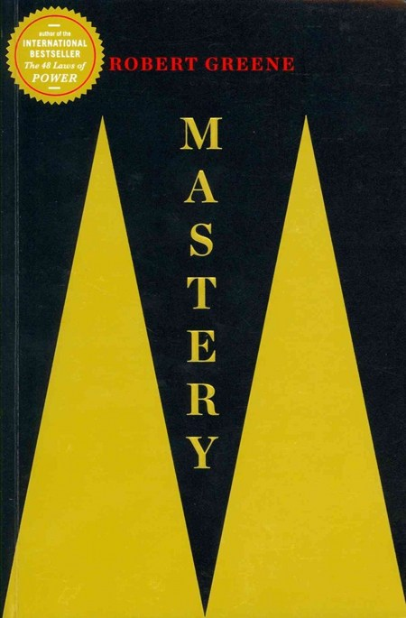 Book cover,Mastery by Robert Greene.