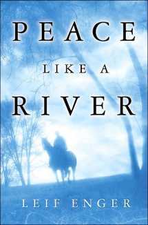 Book cover of Peace Like River by Leif Enger.