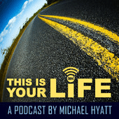 This-Is-Your-Life-Podcast-Michael-Hyatt-Pocket-Changed