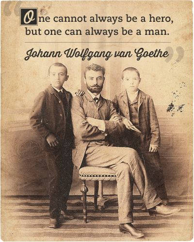 Johann Wolfgang van goethe's quote about one can always be a man.