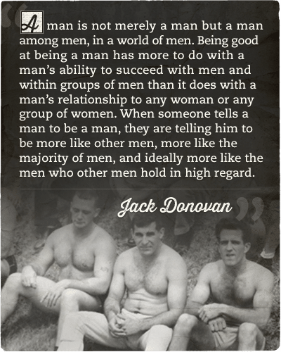 Quote about man's goodness by Jack Donovan.