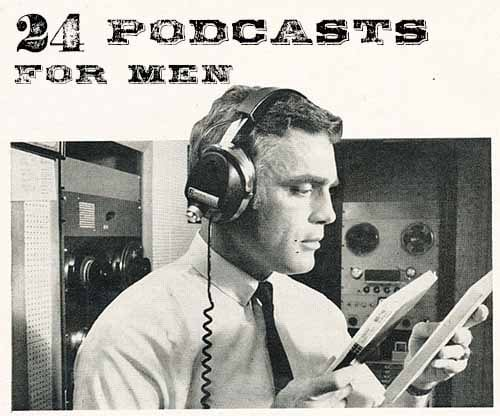 Vintage radio operator podcasts for men.