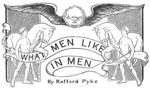 Cosmo Magazine 1902: What Men Like in Other Men | The Art of Manliness
