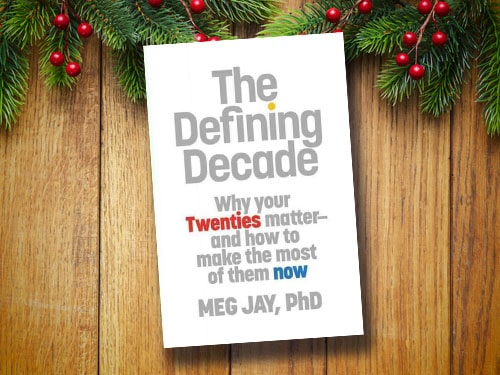 The defining decade by Meg Jay, book cover.