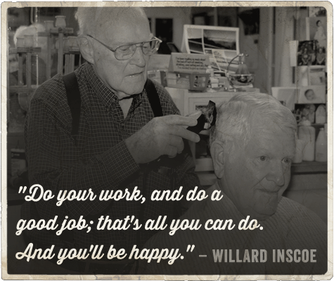 life advice from barber on being a man willard inscoe