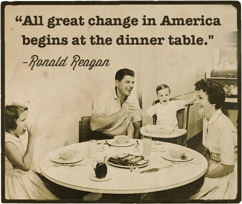 ronald reagan at dinner table with family quote