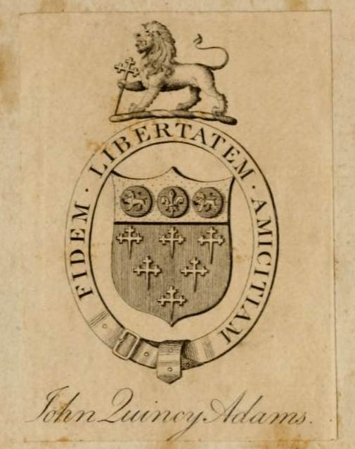 A bookplate by John Quincy Adams.