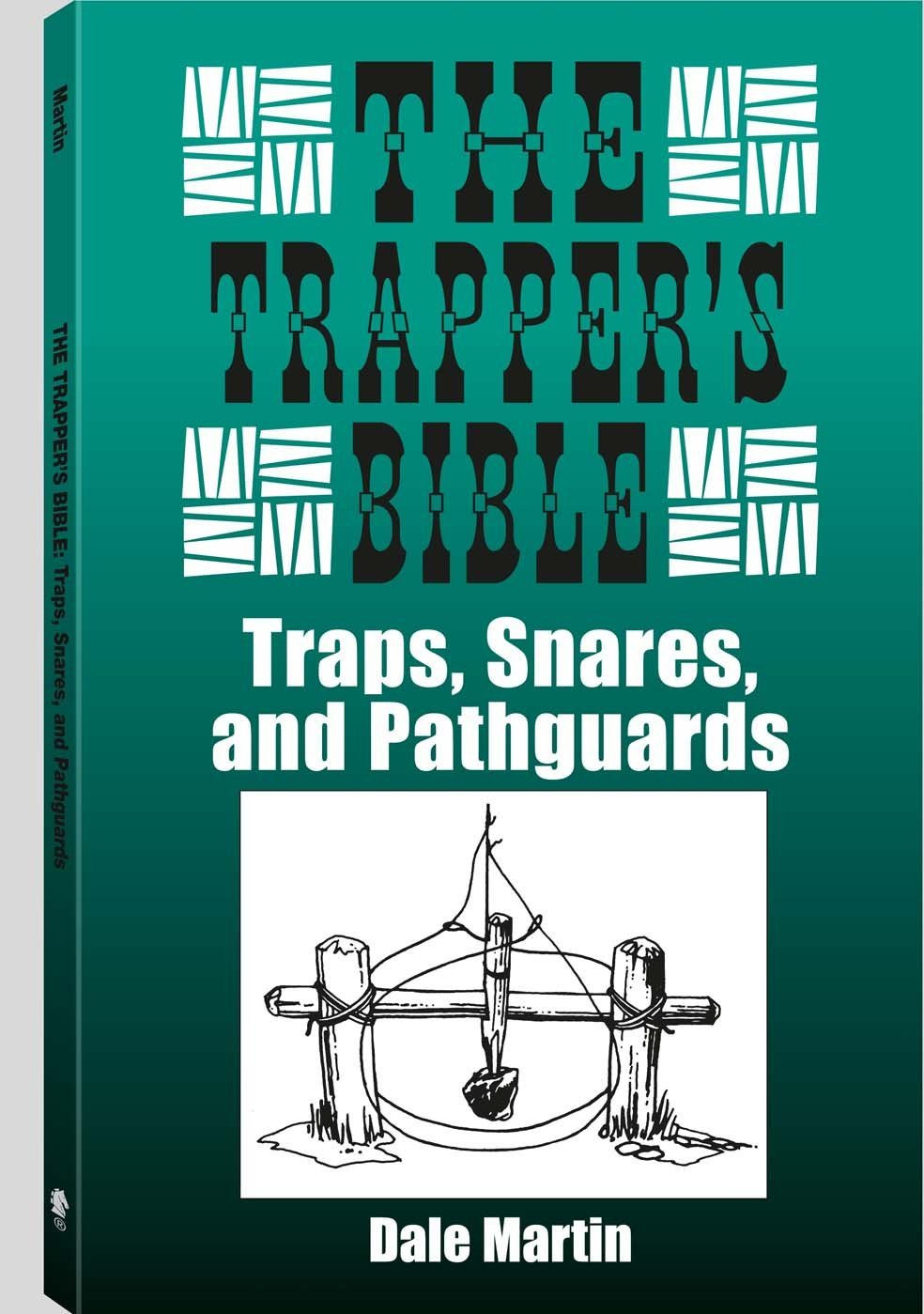 Book cover,The Trapper's Bible by Dale Martin.