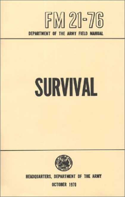 FM-21-76 US Army Survival Manual.