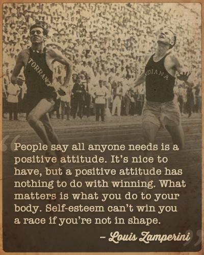 louis Zamperini running on track positive attitude quote