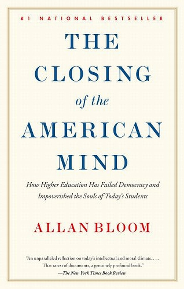 The Closing of the American Mind  by Allan Bloom book cover
