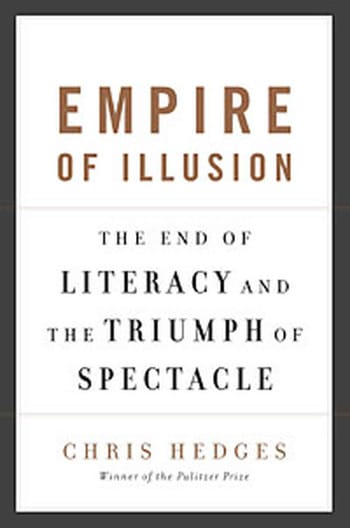Empire of Illusion by chris hedges book cover